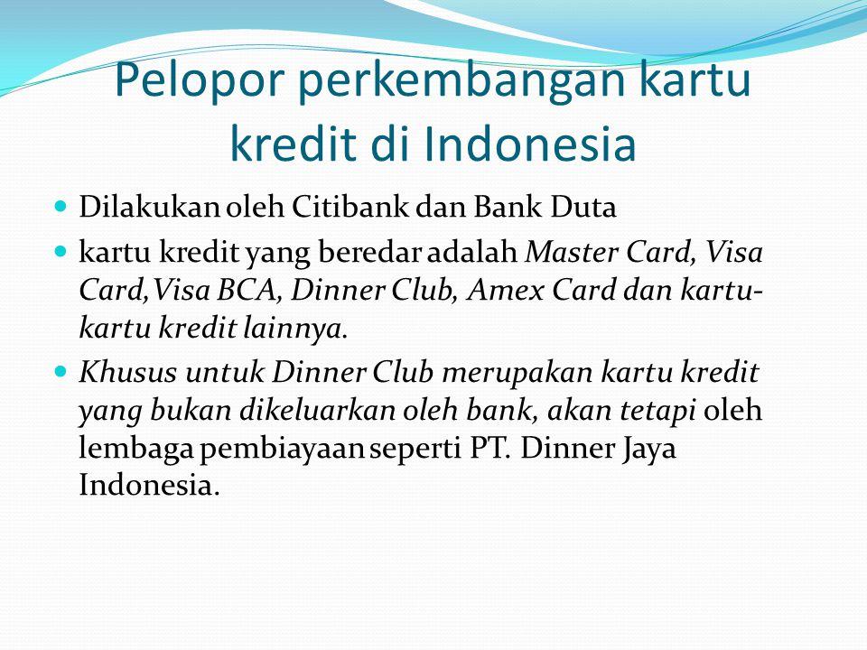 Pelopor perkembangan kartu kredit di Indonesia
