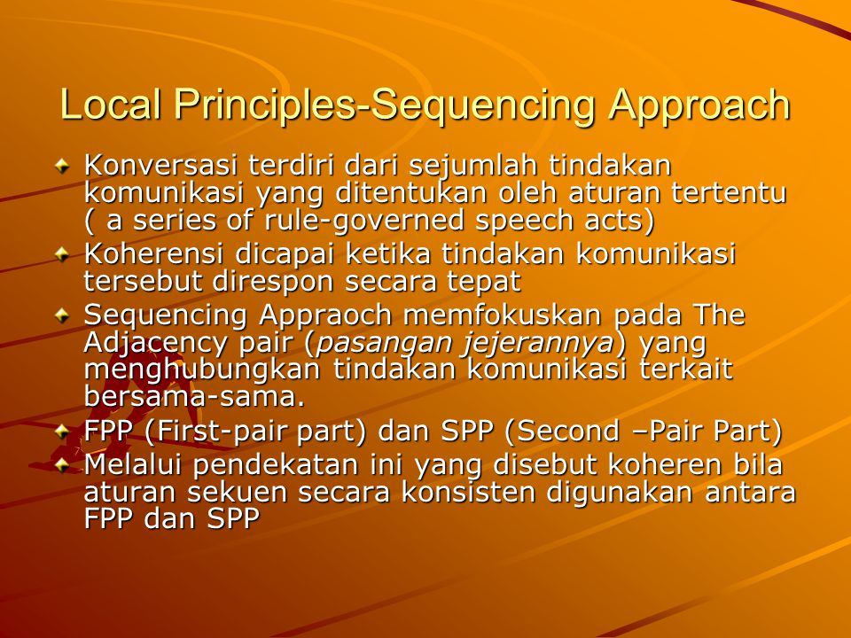 Local Principles-Sequencing Approach