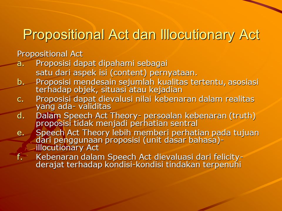 Propositional Act dan Illocutionary Act