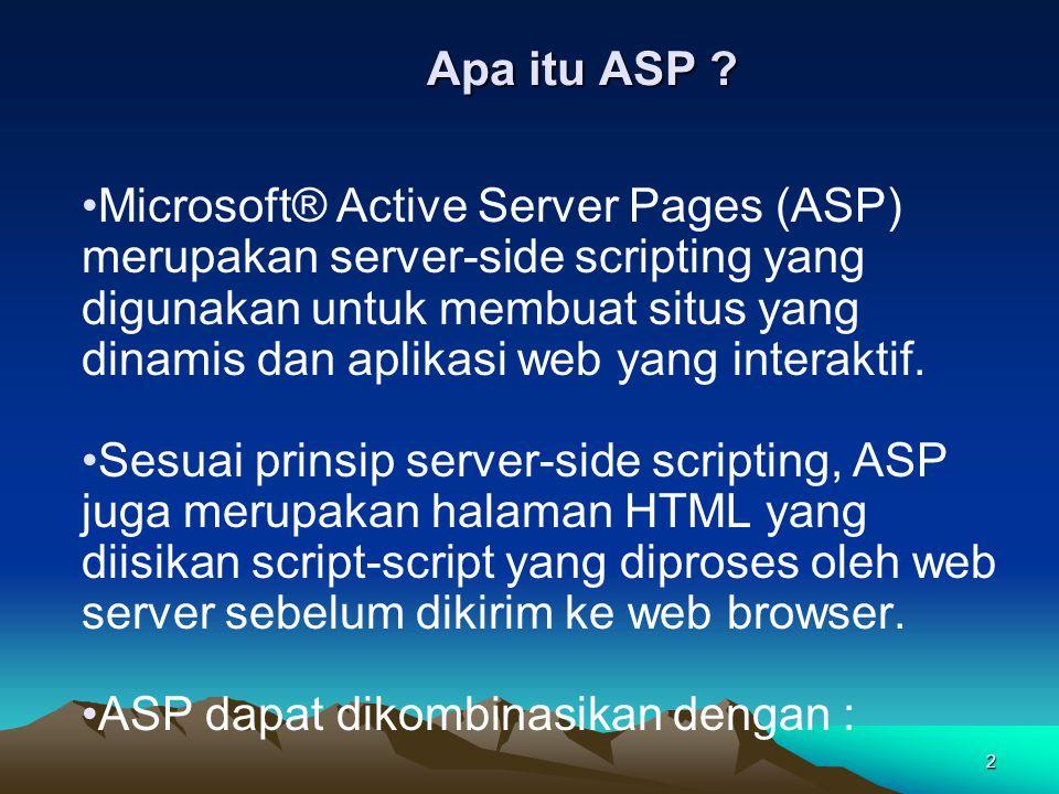 ASP dapat dikombinasikan dengan :