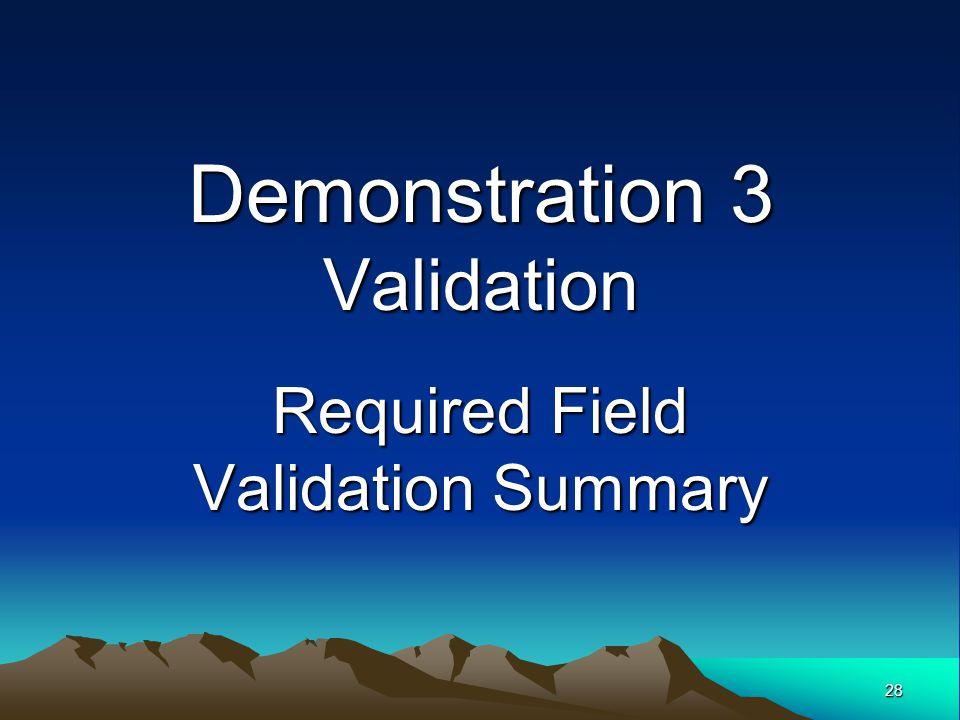 Demonstration 3 Validation Required Field Validation Summary