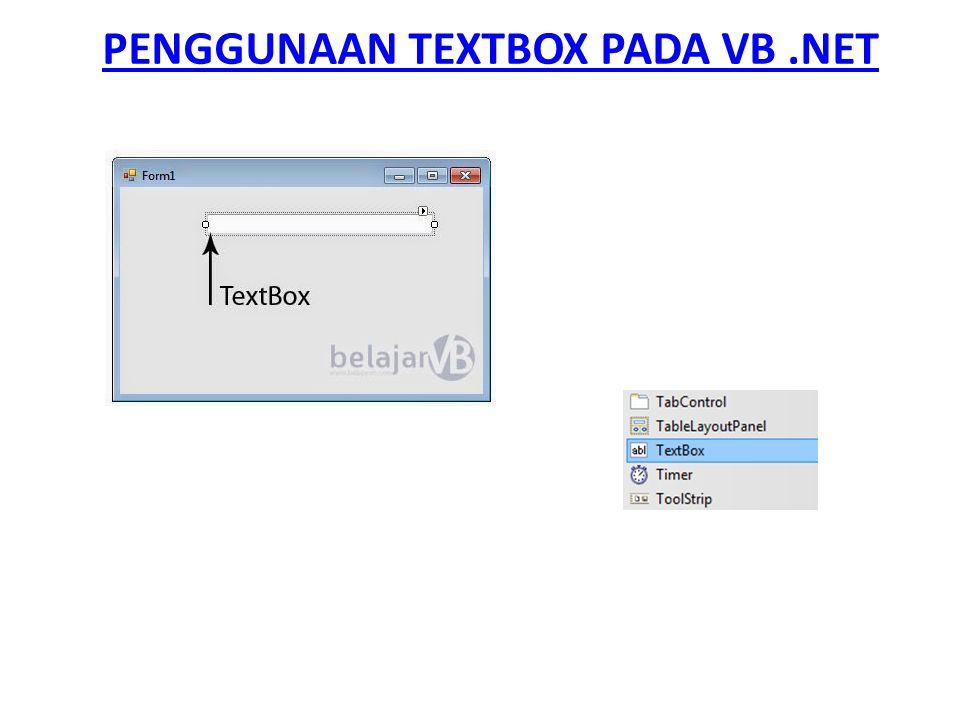 PENGGUNAAN TEXTBOX PADA VB .NET