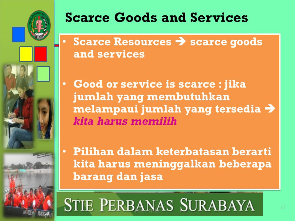 Scarce Goods and Services