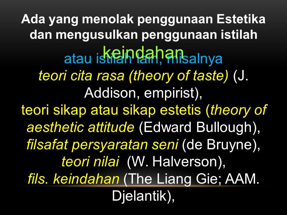 Ada yang menolak penggunaan Estetika