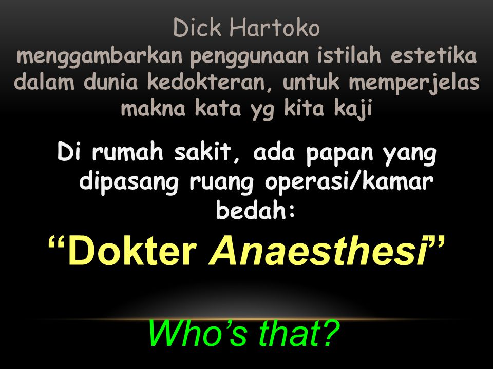 Dokter Anaesthesi Who's that