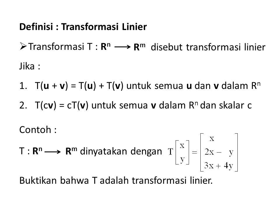 Definisi : Transformasi Linier