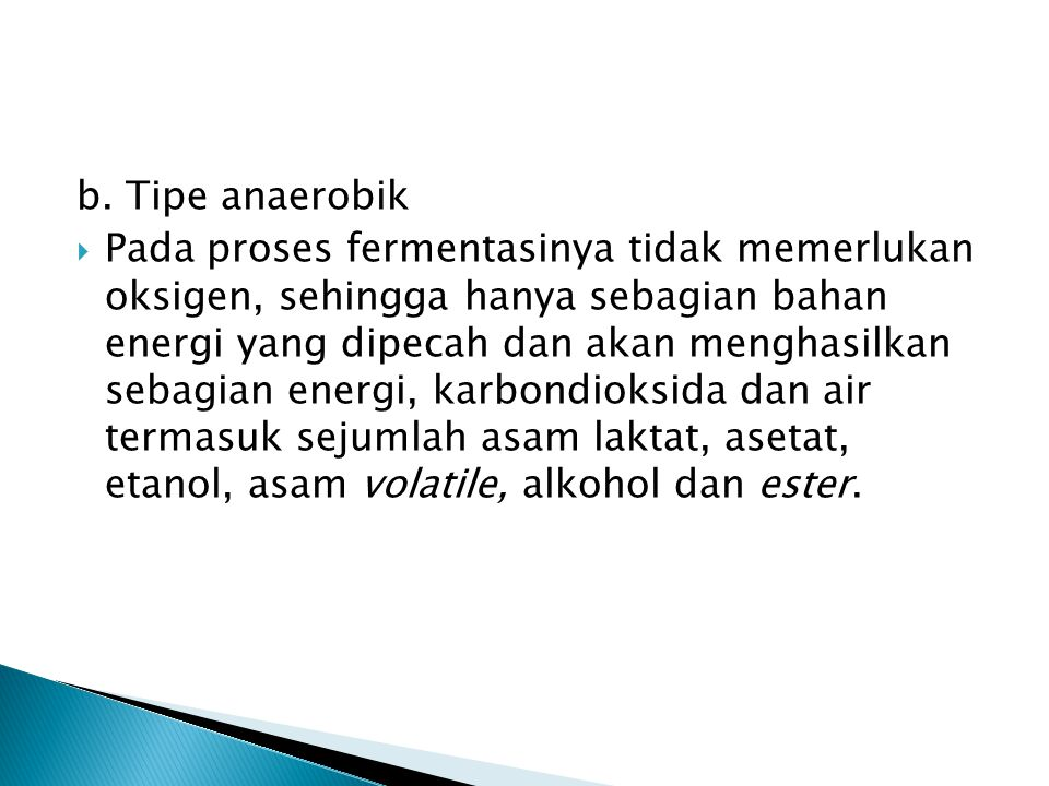 b. Tipe anaerobik