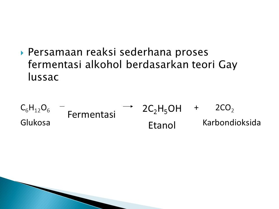 2C2H5OH Fermentasi Etanol