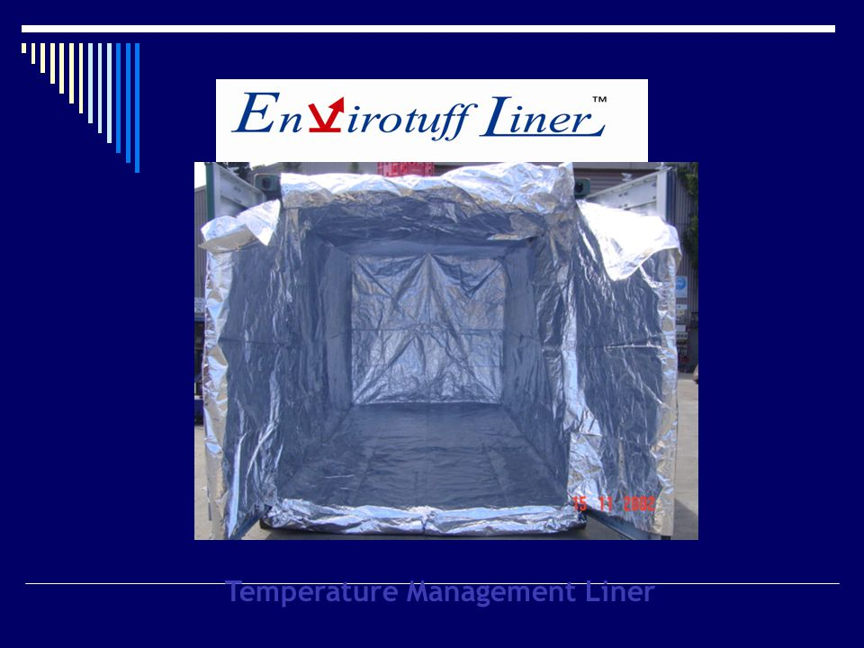 Temperature Management Liner