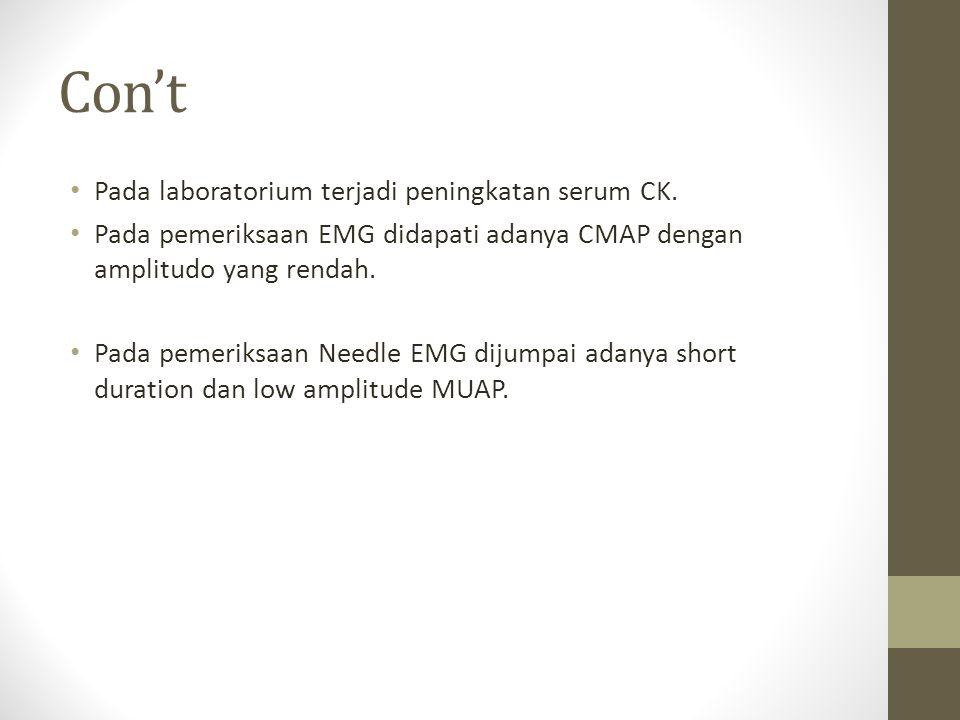 Con't Pada laboratorium terjadi peningkatan serum CK.