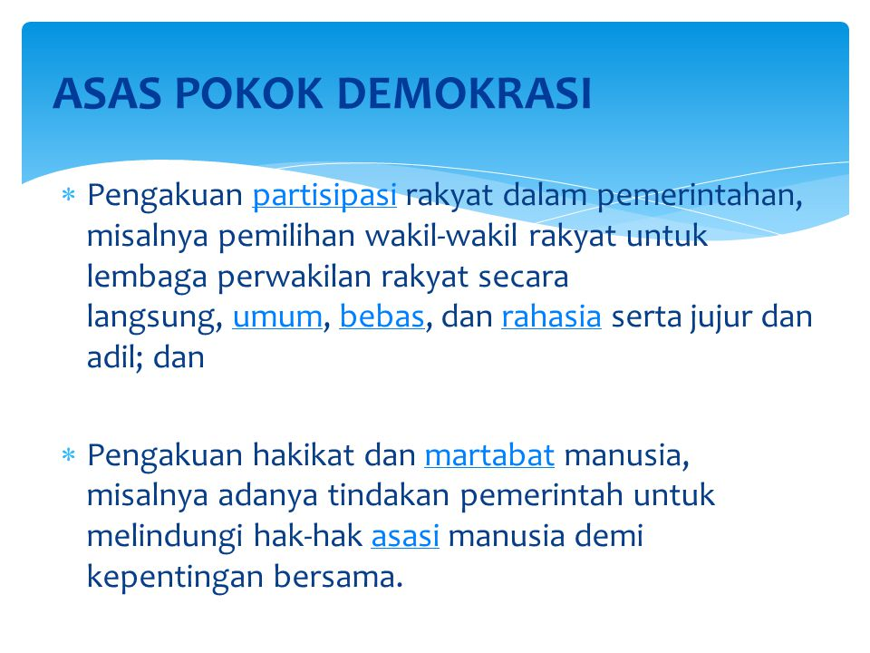 ASAS POKOK DEMOKRASI