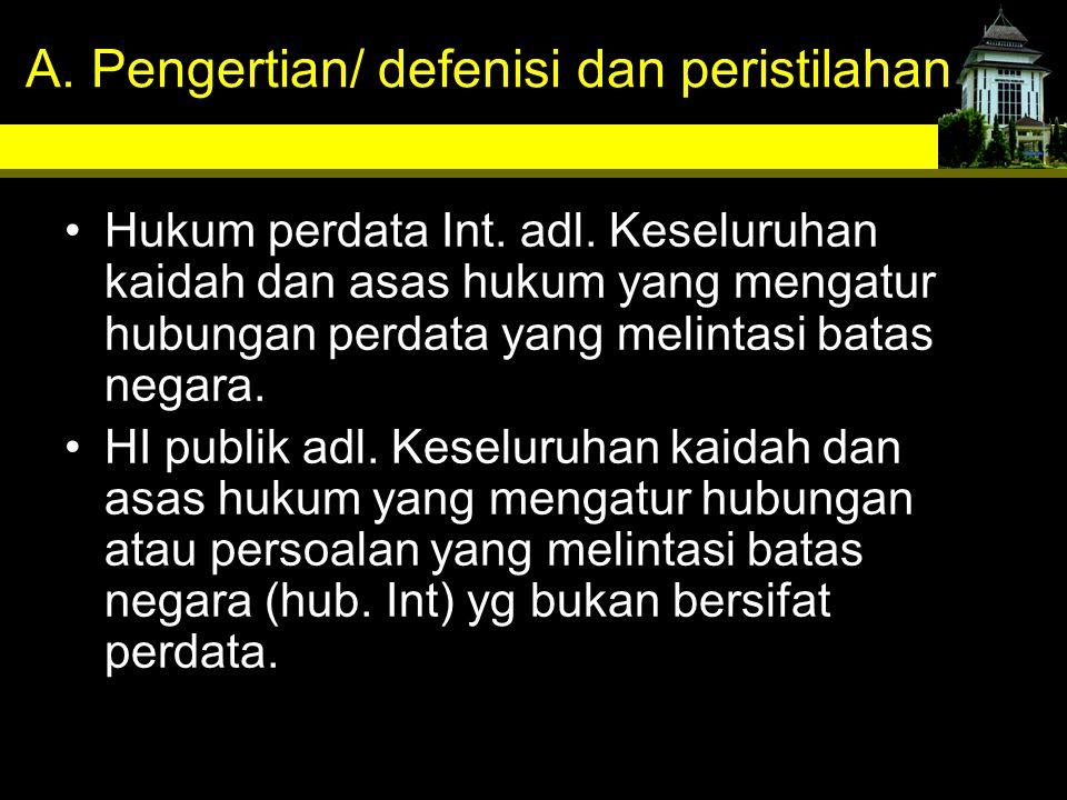 A. Pengertian/ defenisi dan peristilahan