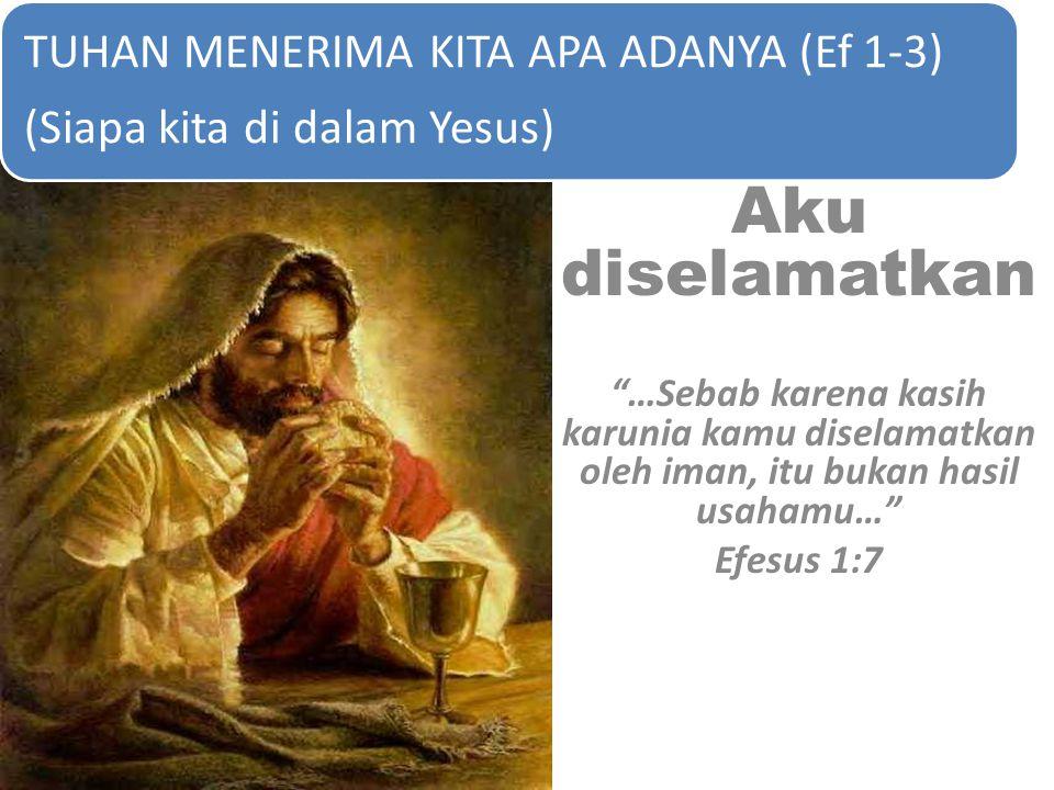 (Siapa kita di dalam Yesus)