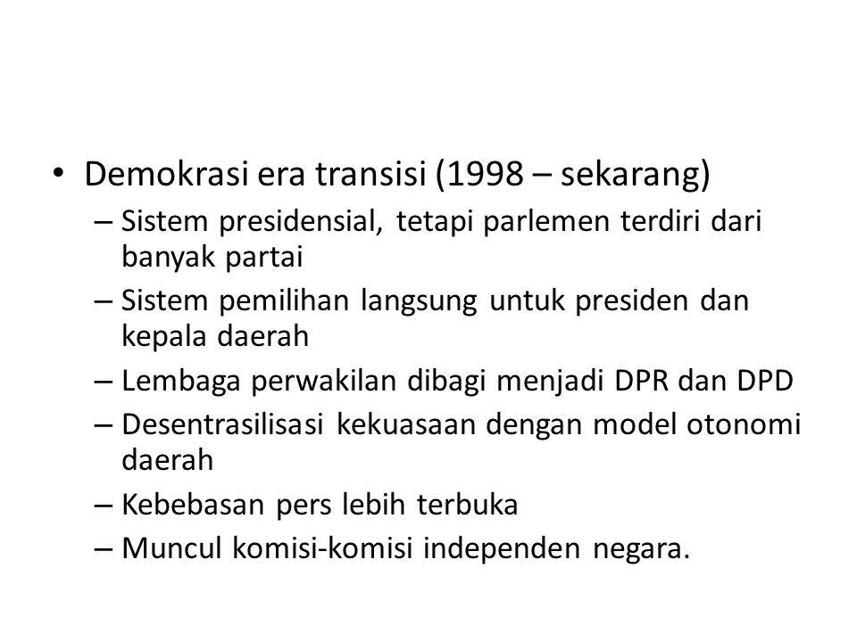 Demokrasi era transisi (1998 – sekarang)