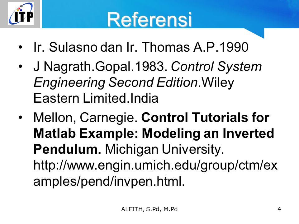 Referensi Ir. Sulasno dan Ir. Thomas A.P.1990