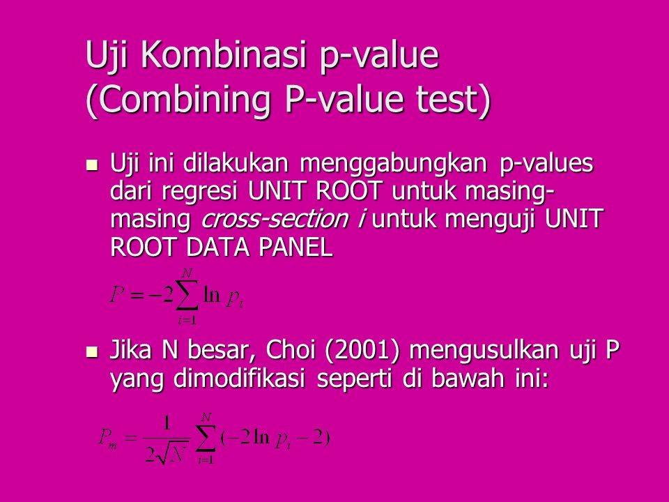 Uji Kombinasi p-value (Combining P-value test)