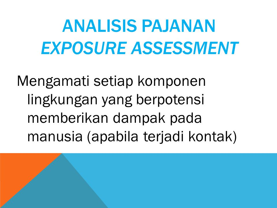 Analisis Pajanan Exposure Assessment