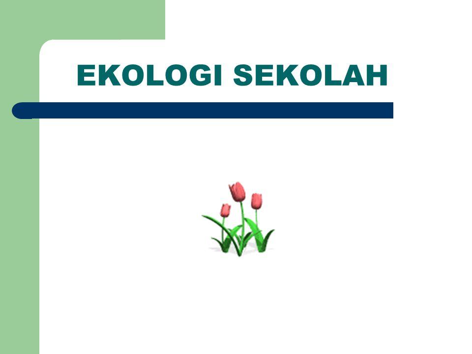 EKOLOGI SEKOLAH
