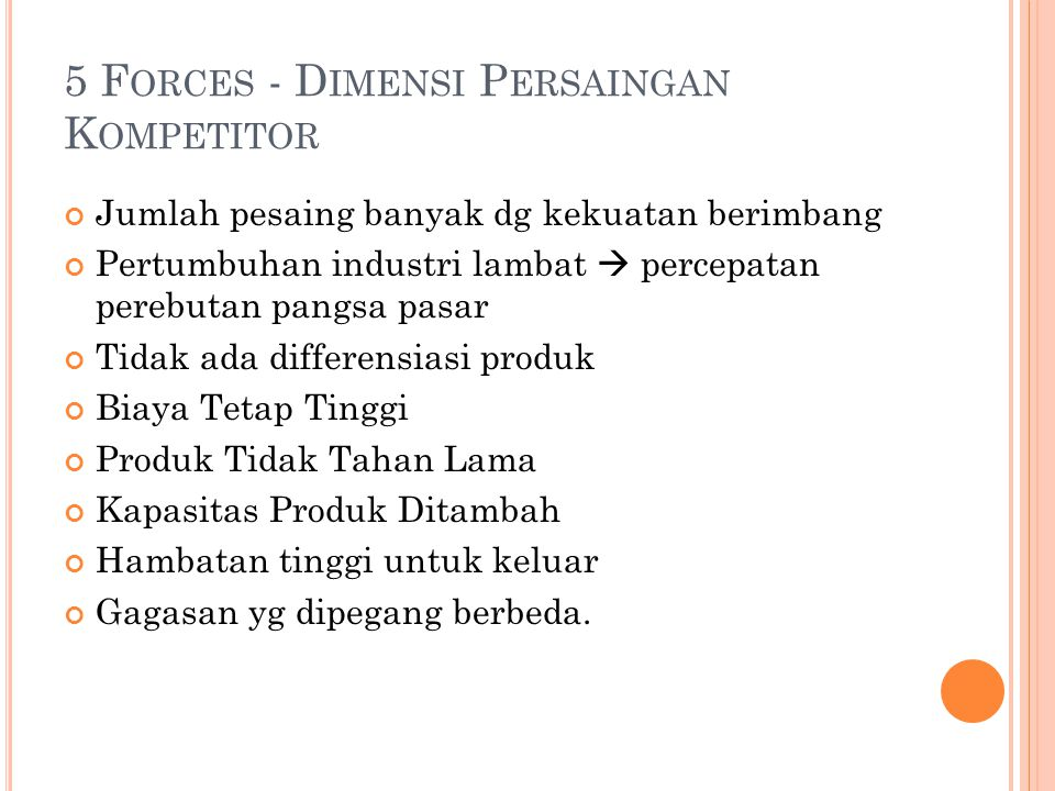 5 Forces - Dimensi Persaingan Kompetitor