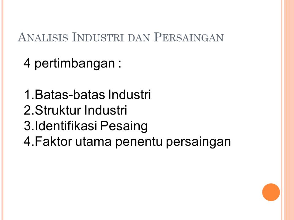 Analisis Industri dan Persaingan