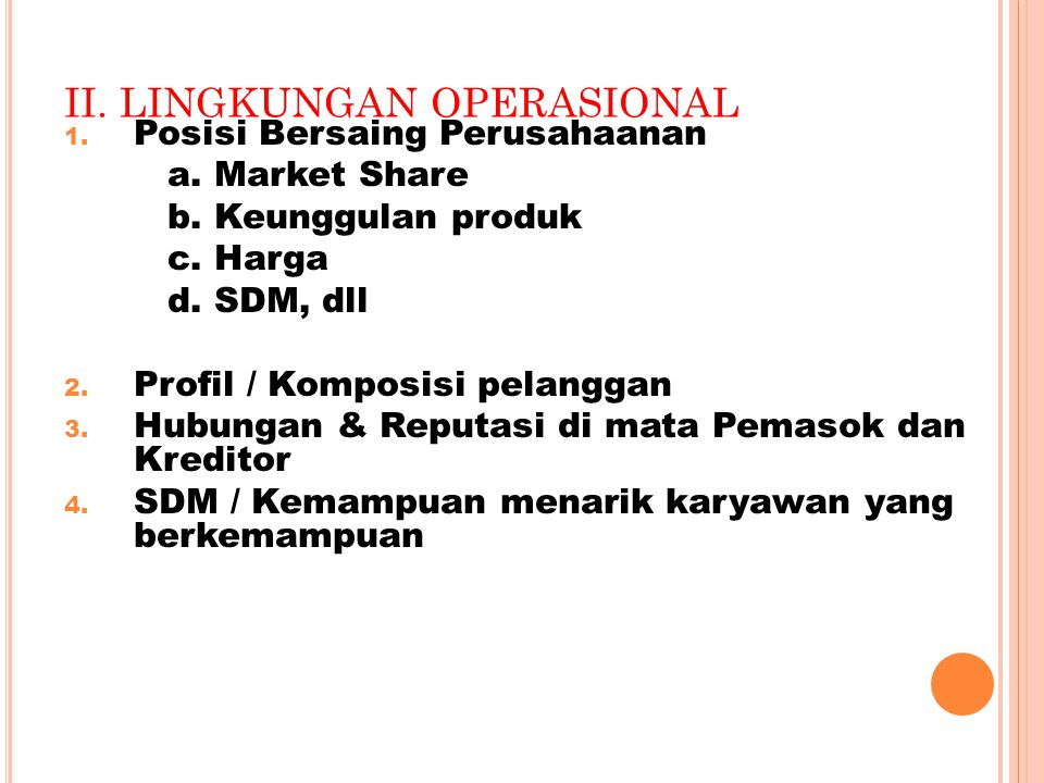 II. LINGKUNGAN OPERASIONAL