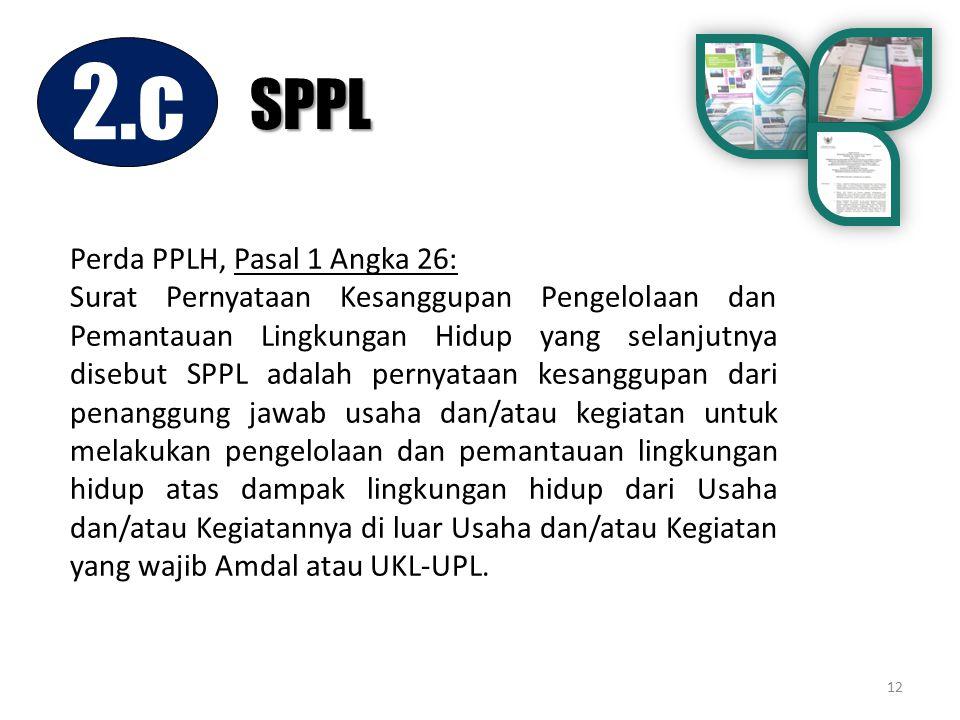 2.c SPPL Perda PPLH, Pasal 1 Angka 26: