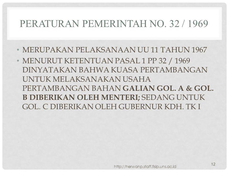 PERATURAN PEMERINTAH NO. 32 / 1969