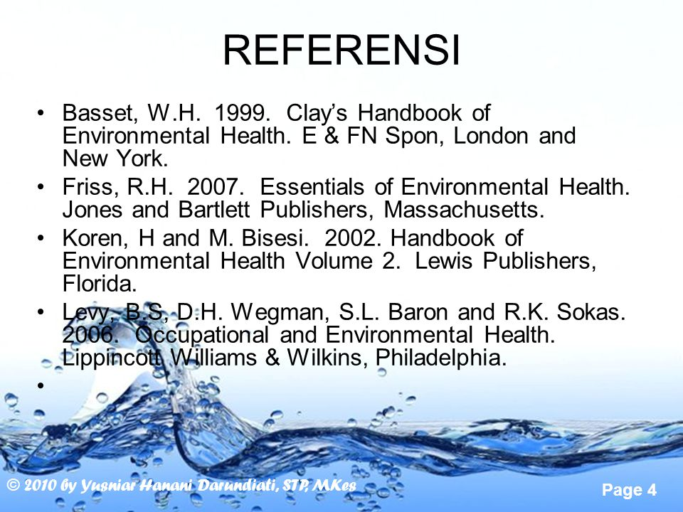 REFERENSI Basset, W.H. 1999. Clay's Handbook of Environmental Health. E & FN Spon, London and New York.