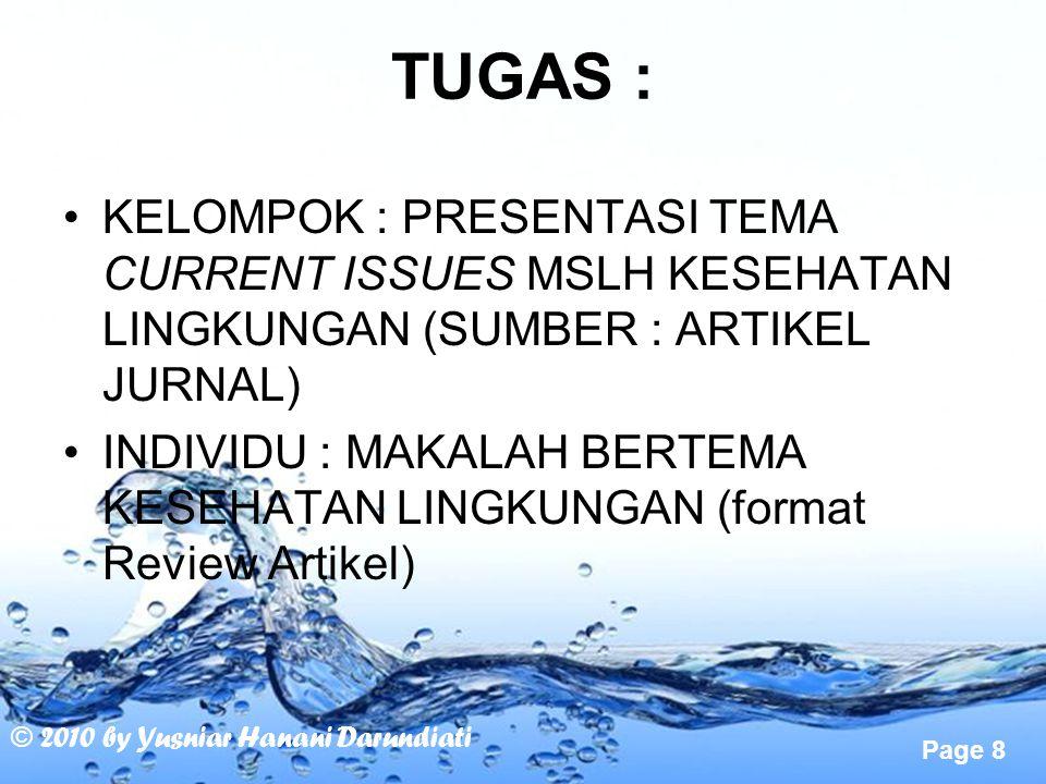 TUGAS : KELOMPOK : PRESENTASI TEMA CURRENT ISSUES MSLH KESEHATAN LINGKUNGAN (SUMBER : ARTIKEL JURNAL)