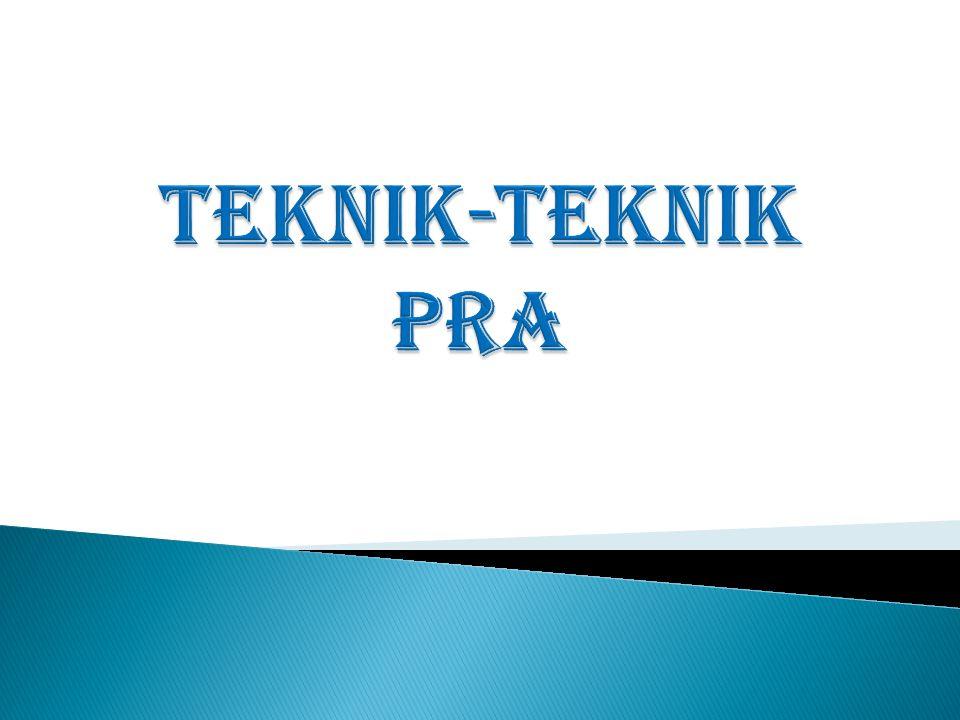 TEKNIK-TEKNIK PRA