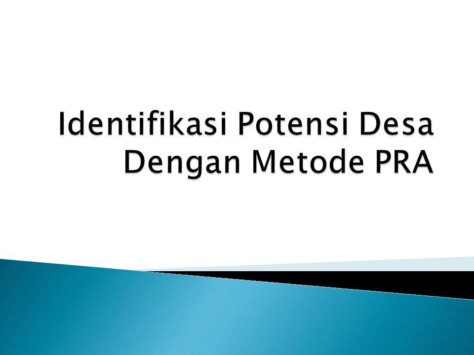 Identifikasi Potensi Desa Dengan Metode PRA