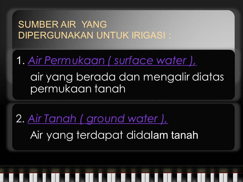 1. Air Permukaan ( surface water ),