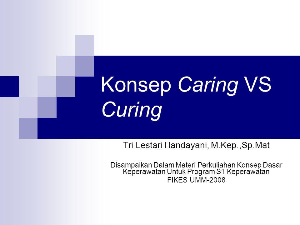 Konsep Caring VS Curing