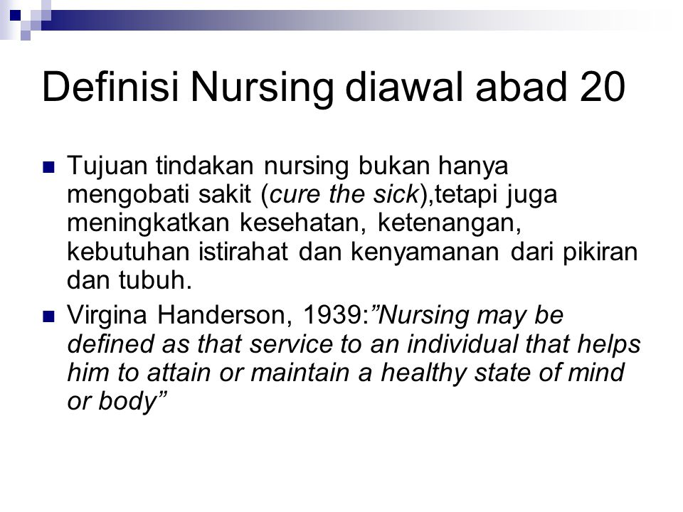 Definisi Nursing diawal abad 20