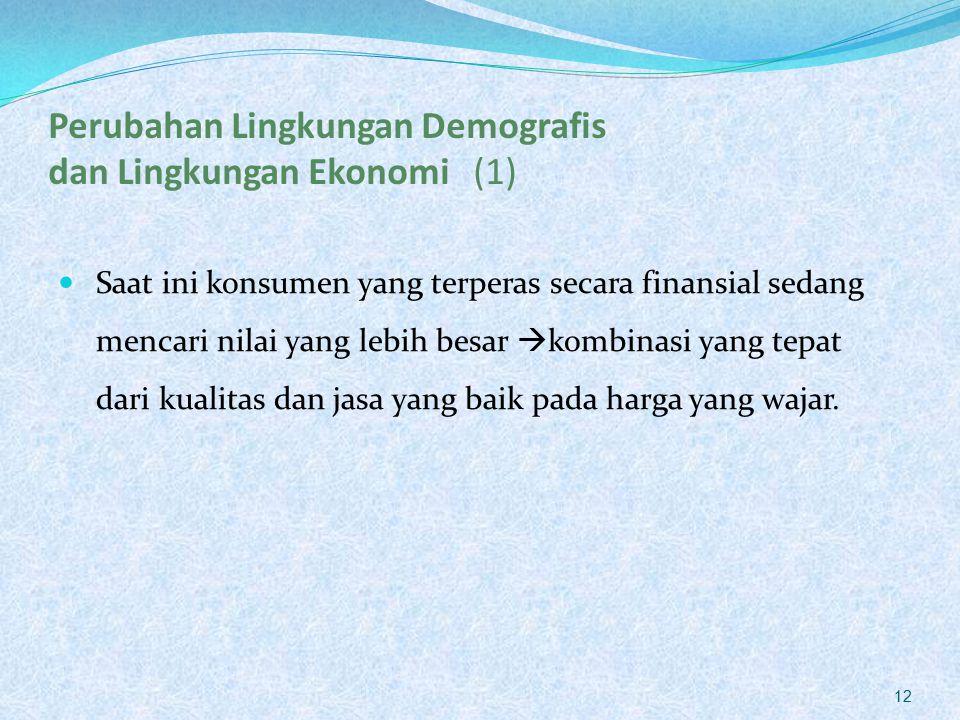 Perubahan Lingkungan Demografis dan Lingkungan Ekonomi (1)