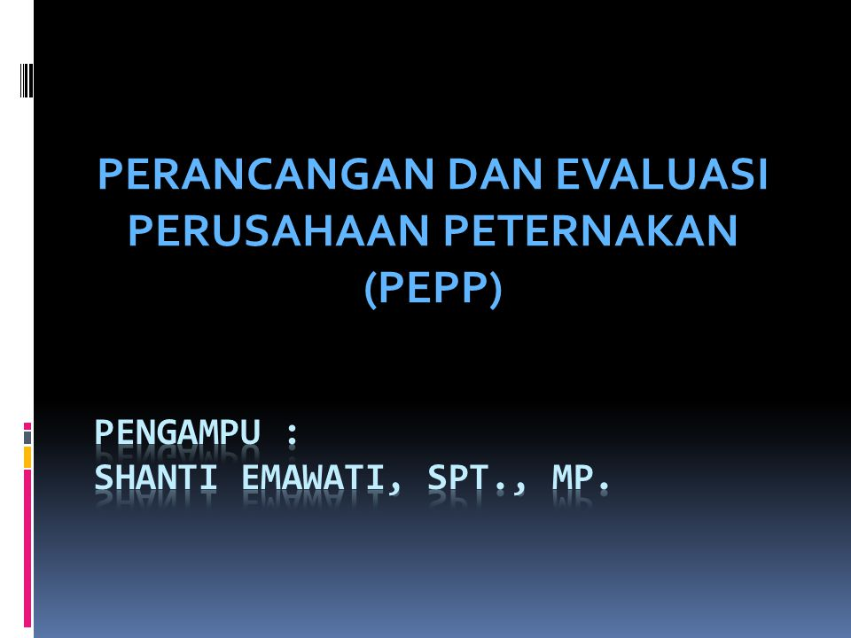 Pengampu : shanti Emawati, spt., MP.