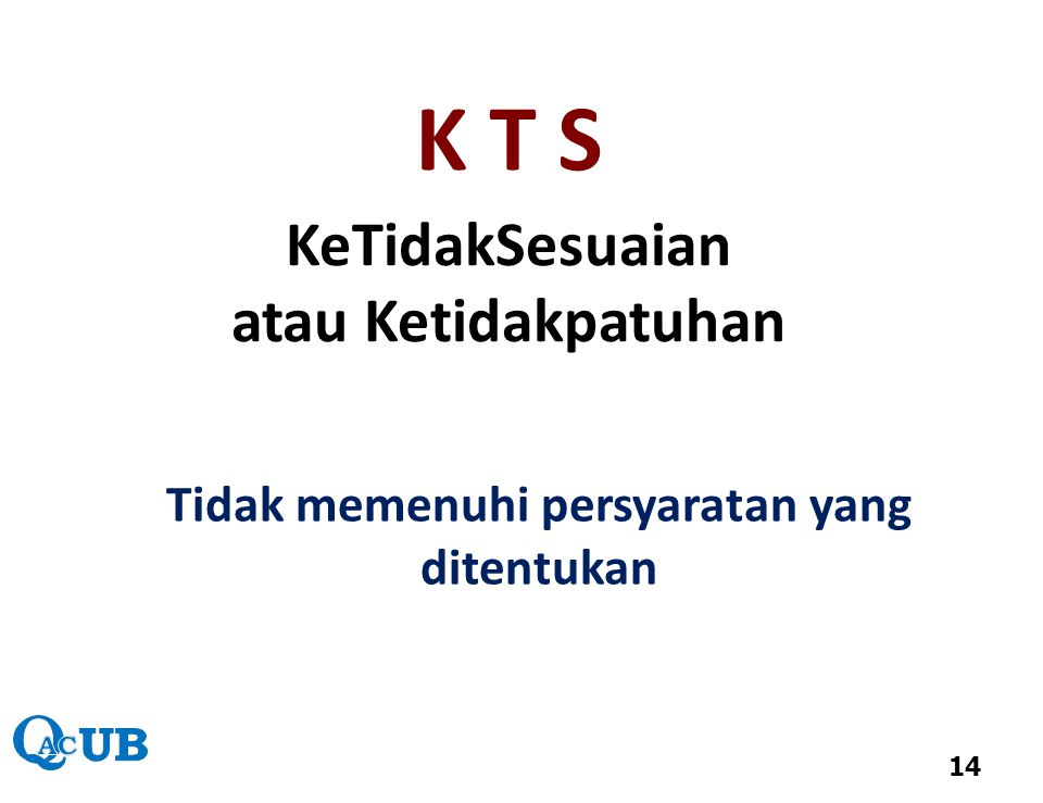 K T S KeTidakSesuaian atau Ketidakpatuhan