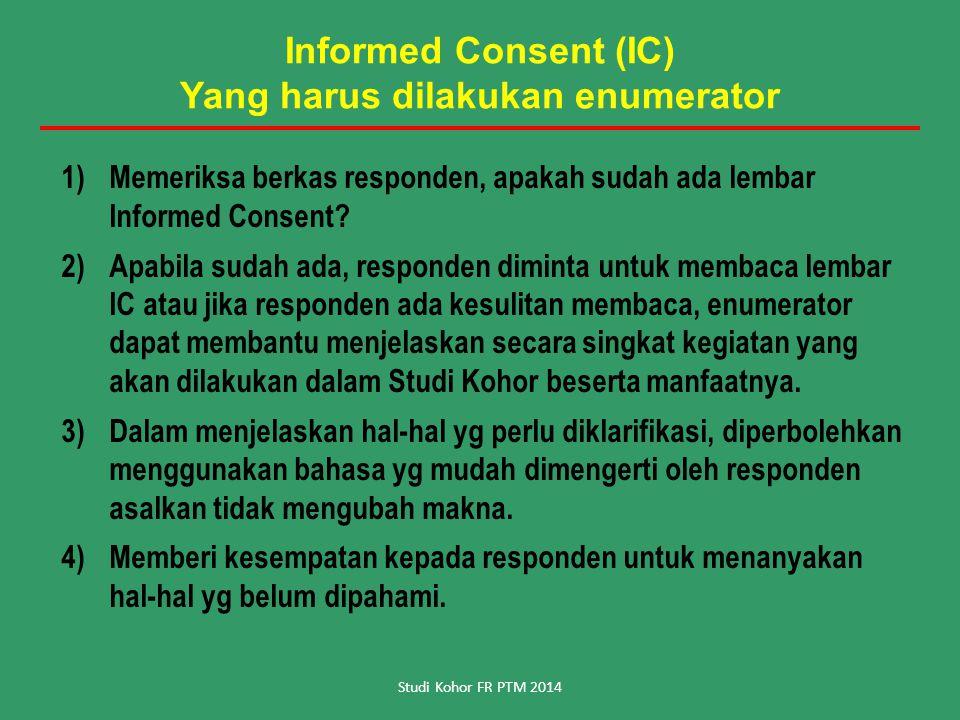 Informed Consent (IC) Yang harus dilakukan enumerator