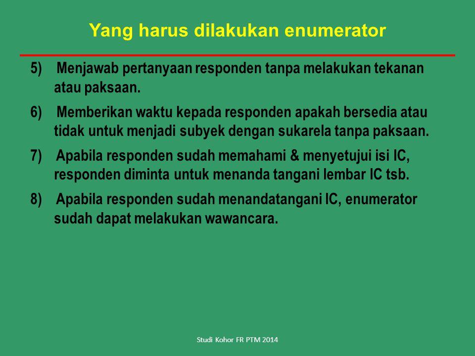 Yang harus dilakukan enumerator