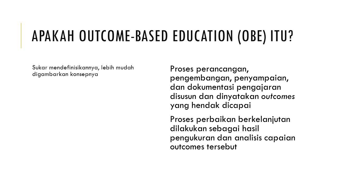Apakah Outcome-based Education (OBE) itu
