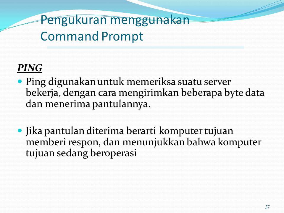 Pengukuran menggunakan Command Prompt