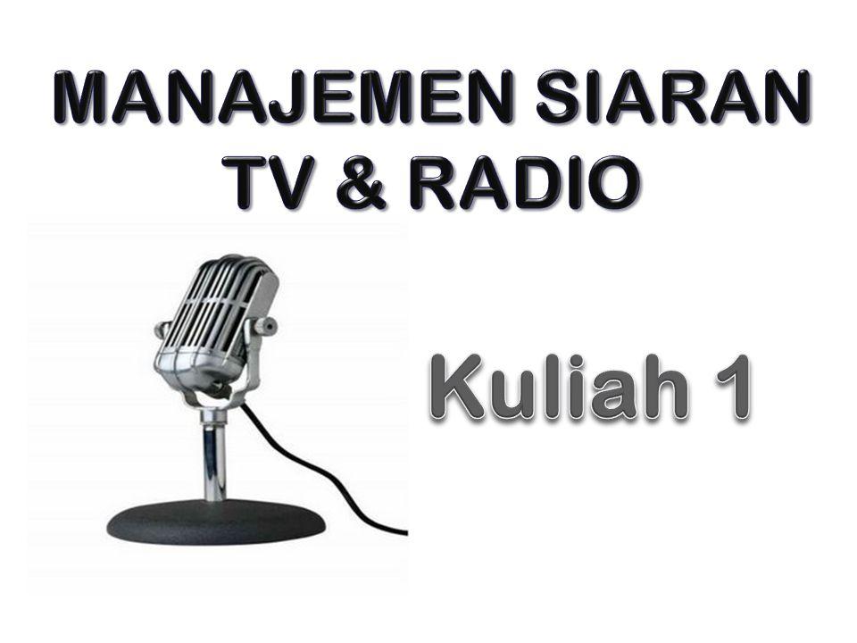 MANAJEMEN SIARAN TV & RADIO