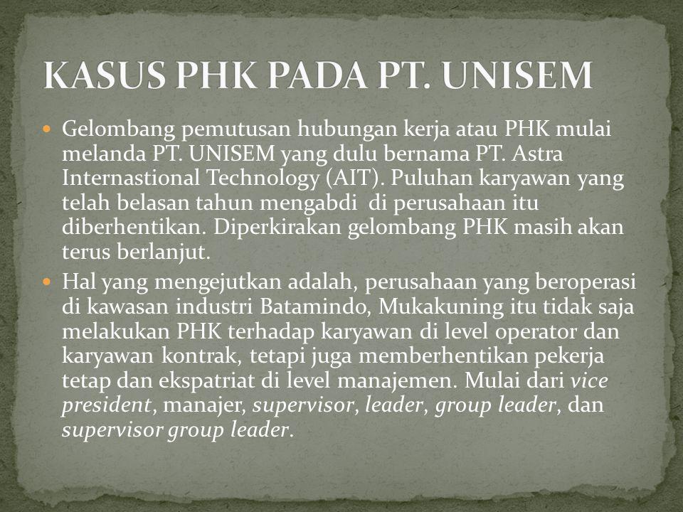 KASUS PHK PADA PT. UNISEM
