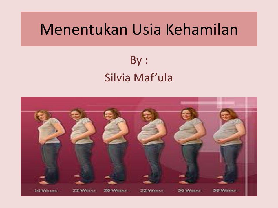 Menentukan Usia Kehamilan