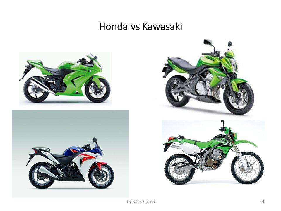Honda vs Kawasaki Tony Soebijono