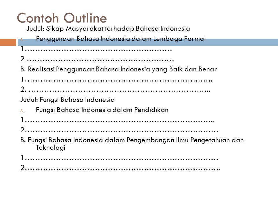 Contoh Outline Judul: Sikap Masyarakat terhadap Bahasa Indonesia