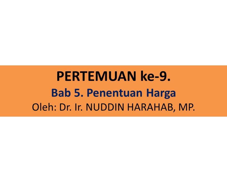 Oleh: Dr. Ir. NUDDIN HARAHAB, MP.