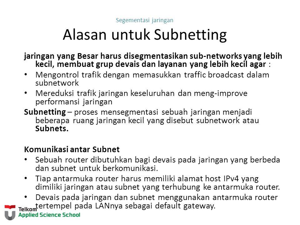 Segementasi jaringan Alasan untuk Subnetting