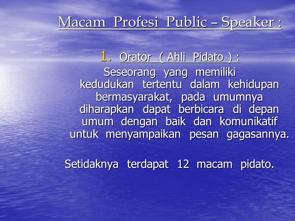 Macam Profesi Public – Speaker :