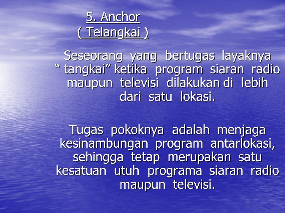 5. Anchor ( Telangkai )